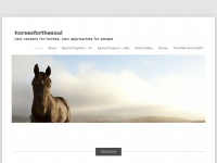 Horsesforthesoul.org - horsesforthesoul « new careers for horses, new approaches for people