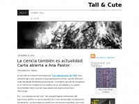 Tall & Cute | Blog de Ciencia y Sociedad