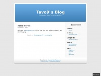 Tavo9.wordpress.com - Tavo9's Blog | Just another WordPress.com weblog